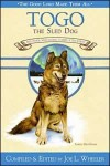 Togo, the Sled Dog: And Other Great Animal Stories of the North - Joe L. Wheeler