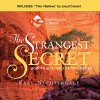 The Strangest Secret and This I Believe: How to Live the Life You Desire - Earl Nightingale, Vic Conant, Earl Nightingale, Vic Conant, Nightingale Conant