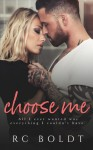 Choose Me - R.C. Boldt