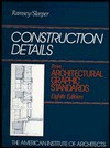 Construction Details from Architectural Graphic Standards - Charles George Ramsey, Harold Reeve Sleeper