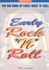 Big Book of Early Rock N Roll - Hal Leonard Publishing Company