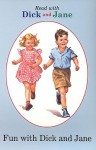 Fun With Dick And Jane (Read with Dick and Jane (Grosset & Dunlap Sagebrush)) - Grosset & Dunlap Inc.