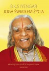 Joga światłem życia - B. K. S. Iyengar