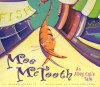 Moe McTooth: An Alley Cat's Tale - Eileen Spinelli, Linda Bronson