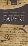 The Language of the Papyri - T.V. Evans, Dirk Obbink