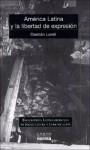 America Latina Y La Libertad De Expresion (Spanish Edition) - Damian Loreti
