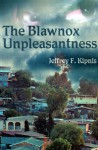 The Blawnox Unpleasantness - Jeffrey Kipnis