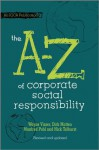 The A to Z of Corporate Social Responsibility - Wayne Visser, Dirk Matten, Manfred Pohl, Nick Tolhurst