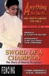 Sword of a Champion: The Story of Sharon Monplaisir - Doreen Greenberg, Michael Greenberg