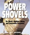 Power Shovels: The World's Mightiest Mining and Construction Excavators - Eric C Orlemann