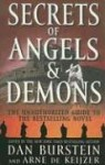 Secrets of Angels and Demons - Dan Burstein, David A. Shugarts, Arne de Keijzer, Arne Dekeijzer
