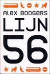 Lijn 56 - Alex Boogers