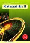 Matematyka II : podręcznik dla liceum i technikum : zakres podstawowy - Małgorzata. Dobrowolska