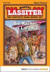 Lassiter - Folge 2158: Der Rächer aus Laramie (German Edition) - Jack Slade