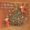 Toot & Puddle: I'll Be Home for Christmas: Picture Book #5 - Holly Hobbie
