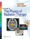 Khan's The Physics of Radiation Therapy - Khan