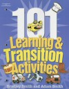 101 Learning and Transition Activities - Bradley Smith, Adam Smith