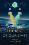 The Rest Of Our Lives - Dan Stone