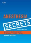 Anesthesia Secrets - James Duke
