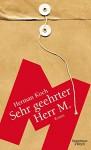 Sehr geehrter Herr M.: Roman - Herman Koch, Herbert Post, Christiane Kuby