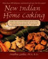 New Indian Home Cooking - Madhu Gadia
