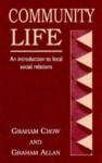 Community Life - Graham Crow, Graham Allan