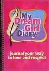 My Dream Girl Diary - Jennifer Leigh