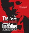 "The Annotated ""Godfather"": The Complete Screenplay with Commentary on Every Scene, Interviews and Little Known Facts by Jenny M. Jones (20-Aug-2009) Paperback - Jenny M. Jones"