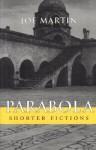 Parabola: Shorter Fictions - Joe Martin