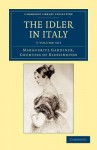 The Idler in Italy - 3 Volume Set - Marguerite Blessington