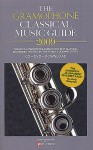 Gramophone Classical Music Guide 2009 - James Jolly