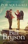 Por Aqui e Por Ali - Bill Bryson