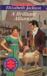 A Brilliant Alliance - Elizabeth Jackson