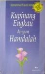 Kupinang Engkau dengan Hamdalah - Mohammad Fauzil Adhim