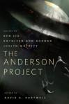 The Anderson Project - Ken Liu, Judith Moffett, Kathleen Ann Goonan, Richard Anderson