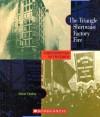 The Triangle Shirtwaist Factory Fire - Elaine Landau