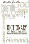 Zondervan Dictionary of Bible Themes: An Accessible and Comprehensive Tool for Topical Studies - Martin H. Manser