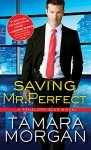 Saving Mr. Perfect (Penelope Blue) - Tamara Morgan