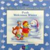Disney's My Very First Winnie The Pooh; Pooh Welcomes Winter - Kathleen W. Zoehfeld, Robbin Cuddy