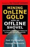 Mining Online Gold With An Offline Shovel - Joel Christopher, George McKenzie