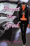 Respect Her Grind - La-Toya Ellington