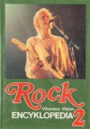 Rock. Encyklopedia, t. 2 - Wiesław Weiss