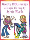 Groovy Songs of the 60s Arranged for All Harps - Sylvia Woods