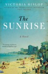 The Sunrise - Victoria Hislop