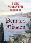 Penric's Mission (Penric & Desdemona Book 3) - Lois McMaster Bujold