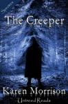 The Creeper - Karen Morrison