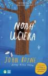 Noah ucieka - John Boyne, Helena Skowron