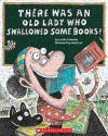 [(There Was an Old Lady Who Swallowed Some Books! )] [Author: Lucille Colandro] [Jul-2012] - Lucille Colandro