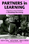 Partners in Learning: Teachers and Children in Reading Recovery (Language and Literacy Series (Teachers College Pr)) - Carol A. Lyons, Gay Su Pinnell