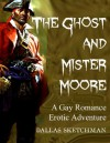 The Ghost and Mister Moore - Dallas Sketchman